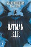 Batman R.I.P. - Grant Morrison, Daniel Tony