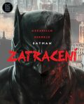 Batman - Zatracení - Brian Azzarello, Lee Bermejo