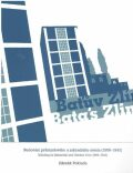 Baťův Zlín - Budování průmyslového a zahradního města (1906-1943) - Zdeněk Pokluda
