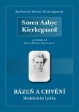 Bázeň a chvění - Søren Aabye Kierkegaard