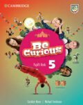 Be Curious 5 Pupil´s Book - Caroline Nixon