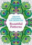 Beautiful Patterns: Creative Colouring for Grown-Ups - Michael O'Mara Books