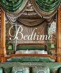 Bedtime: Inspirational Beds, Bedrooms & Boudoirs - Celia Forner, Gianluca Longo