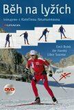 Běh na lyžích + DVD - Libor Soumar, Bolek, Ilavský