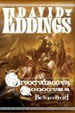 BELGARIAD 5-DIVOTVŮRCOVA KONCOVKA - David Eddings