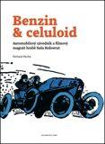 Benzin & celuloid - Richard Pecha