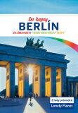 Berlín do kapsy - Lonely Planet - Andrea Schulte-Peevers,