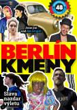 Berlín kmeny. Cestovní průvodce - Pavla Francová, Jan Strmiska