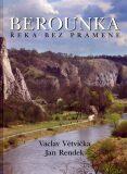 Berounka - Václav Větvička, Jan Rendek