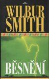 Běsnění L - Wilbur Smith