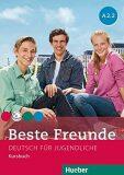 Beste Freunde A2.2: Kursbuch - Manuela Georgiakaki