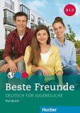 Beste Freunde B1.2: Kursbuch - Manuela Georgiakaki