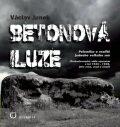 Betonová iluze - Václav Junek