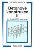 Betonové konstrukce II pro 4. ročník SPŠ stavebních - Petr Červenka