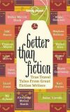 Better Than Fiction - Alexander McCall Smith
