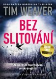 Bez slitování - Tim Weaver