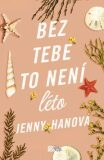 Bez tebe to není léto - Jenny Hanová