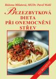 Bezezbytková dieta při onemocnění střev - Růžena Milatová, Pavel Wohl