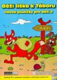 Běží liška k Táboru - Kolektiv autorů