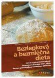 Bezlepková a bezmléčná dieta - Dagmar Kovářů, ...