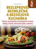 Bezlepková, bezmléčná a bezsojová kuchařka - Hana Čechová Šimková