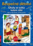 Bezpečné dětství - Úkoly ze světa kolem dětí - Alena Nevěčná, ...