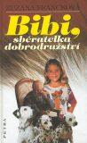 Bibi, sběratelka dobrodružství - Zuzana Francková