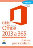 Bible Microsoft Office 2013 a 365 - Stanislav Janů