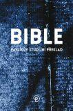 Bible Pavlíkův studijní překlad -