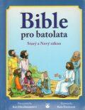 Bible pro batolata - Kris Hirschmannová, ...