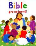 Bible pro nejmenší - Lois Rocková, Alex Ayliffe