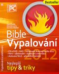 Bible Vypalování 2012 vč. DVD - David Bedai,  Stanislav Janů, ...