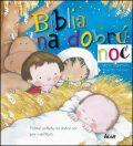 Biblia na dobrú noc - Rosa M. Curto, Segarra Mercé