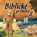 Biblické príbehy 5 - Různí autoři