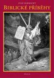 Biblické příběhy - Ivan Olbracht; Rudolf Havel