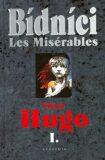 Bídníci - Les Misérables 1,2 - Victor Hugo