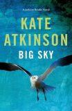 Big Sky - Kate Atkinsonová