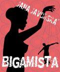 Bigamista - Jana Javorská