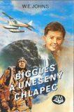 Biggles a unesený chlapec - ...