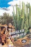 Biggles v Mexiku - ...