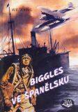 Biggles ve Španělsku - William Earl Johns, ...