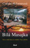 Bílá Masajka - 4. vydání - Corinne Hofmannová