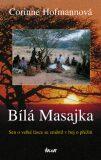 Bílá Masajka - Corinne Hofmannová
