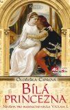 Bílá princezna - Oldřiška Ciprová