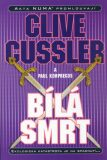 Bílá smrt - Clive Cussler, Paul Kemprecos