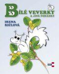 Bílé veverky a jiné pohádky - Irena Ričlová