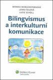 Bilingvismus a interkulturní komunikace - Lenka Šulová, ...