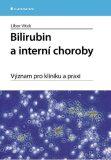 Bilirubin a interní choroby - Libor Vítek