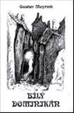 Bílý dominikán - Gustav Meyrink, Jana Hakenová