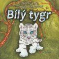 Bílý tygr - Lenka Rožnovská, ...